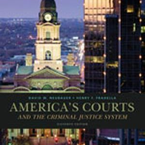 Solution Manual (Complete Download) for America's Courts and the Criminal Justice System, 11th Edition, David W. Neubauer, Henry F. Fradella, ISBN-10: 1285061942, ISBN-13: 9781285061948, Instantly Downloadable Solution Manual, Complete (ALL CHAPTERS) Solution Manual