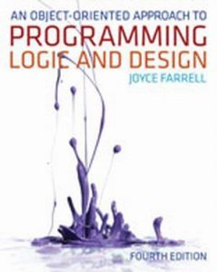 Solution Manual (Complete Download) for An Object-Oriented Approach to Programming Logic and Design, 4th Edition, Joyce Farrell, ISBN-10: 1133188222, ISBN-13: 9781133188223, Instantly Downloadable Solution Manual, Complete (ALL CHAPTERS) Solution Manual