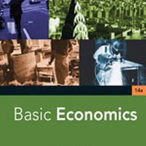 Solution Manual (Complete Download) for Basic Economics, 14th Edition, Frank V. Mastrianna, ISBN-10: 0324406932, ISBN-13: 9780324406931, Instantly Downloadable Solution Manual, Complete (ALL CHAPTERS) Solution Manual