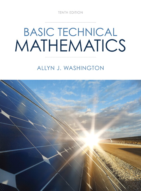 Solution Manual (Complete Download) for Basic Technical Mathematics, 10/E, Allyn J. Washington, ISBN-10: 0133083500, ISBN-13: 9780133083507, Instantly Downloadable Solution Manual, Complete (ALL CHAPTERS) Solution Manual