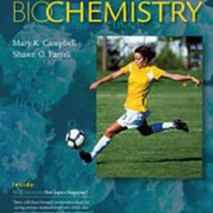 Solution Manual (Complete Download) for Biochemistry, 8th Edition, Mary K. Campbell, Shawn O. Farrell, ISBN-10: 1285429109, ISBN-13: 9781285429106, Instantly Downloadable Solution Manual, Complete (ALL CHAPTERS) Solution Manual