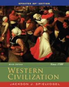 Solution Manual (Complete Download) for (Chapter 11 ~ 20) Western Civilization, 9th Student Edition, 9th Edition, Jackson J. Spielvogel, ISBN-10: 1305272293, ISBN-13: 9781305272293, Instantly Downloadable Solution Manual, Complete (ALL CHAPTERS) Solution Manual