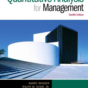 Solution Manual (Complete Download) for Quantitative Analysis for Management Render Ralph M. Stair Michael E. Hanna Trevor S. Hale Instantly Downloadable