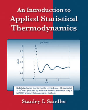 Solution Manual (Complete Download) for An Introduction to Applied Statistical Thermodynamics, 1e, Stanley I. Sandler, ISBN : 9781118026946, ISBN : 9780470913475, Instantly Downloadable Solution Manual, Complete (ALL CHAPTERS) Solution Manual