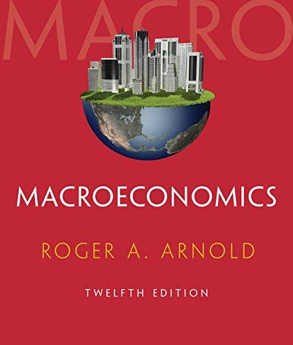 Solution manual for Macroeconomics 12th Edition by Arnold