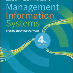 Solution manual for Management Information Systems 4th Edition by Rainer