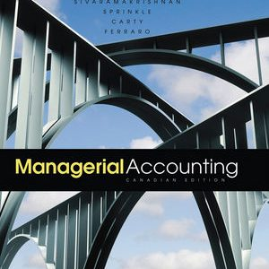 Solution manual for Managerial Accounting 1st Edition by Balakrishnan