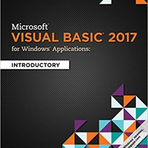Solution manual for Microsoft Visual Basic 2017 for Windows Applications: Introductory 1st Edition by Hoisington