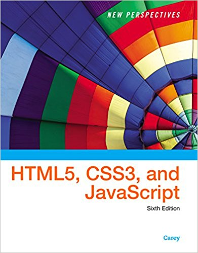 Solution manual for New Perspectives on HTML5, CSS3, and JavaScript 6th Edition by Carey