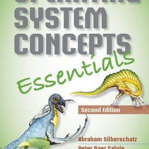 Solution manual for Operating System Concepts Essentials 2nd Edition by Silberschatz