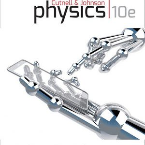 Solution manual for Physics 10th Edition by Cutnell