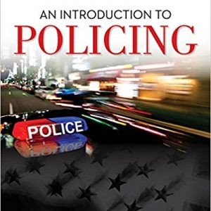 Test bank for An Introduction to Policing 9th Edition by Dempsey