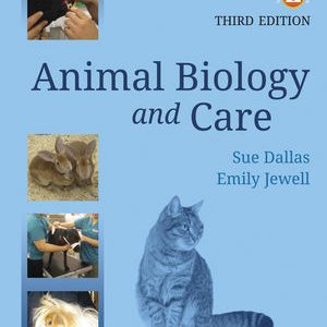 Test bank for Animal Biology and Care 3rd Edition by Dallas