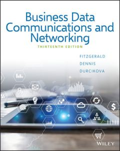 Test bank for Business Data Communications and Networking 13th Edition by Fitzgerald
