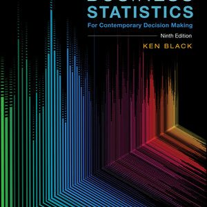 Test bank for Business Statistics: For Contemporary Decision Making 9th Edition by Black