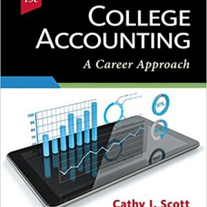 Test bank for College Accounting: A Career Approach 13th Edition by Scott