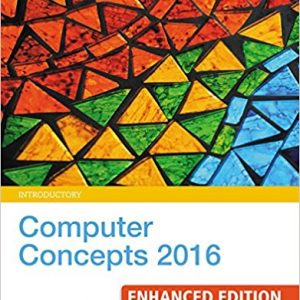 Test bank for Computer Concepts 2016 Enhanced, Introductory 9th Edition by Parsons
