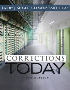 Test bank for Corrections Today 3rd Edition by Siegel