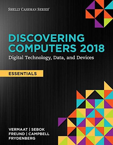 Test bank for Discovering Computers, Essentials ©2018: Digital Technology, Data, and Devices 1st Edition by Vermaat