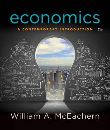 Test bank for Economics A Contemporary Introduction 11th Edition by Mceachern