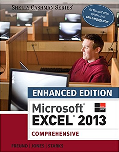 Test bank for Enhanced Microsoft® Excel® 2013: Comprehensive 1st Edition by Freund