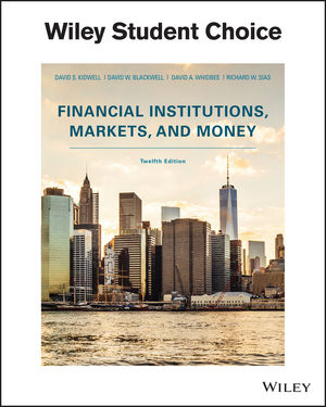 Test bank for Financial Institutions, Markets, and Money 12th Edition by Kidwell