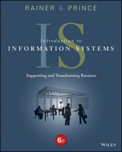 Test bank for Introduction to Information Systems 6th Edition by Rainer