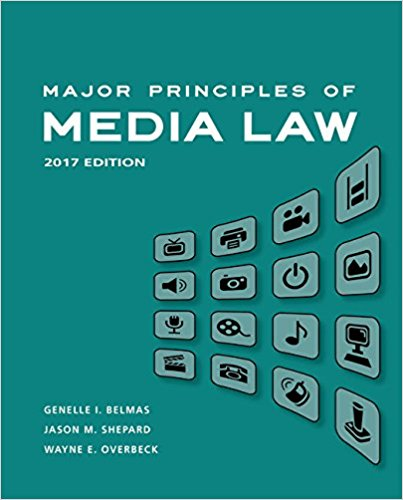Test bank for Major Principles of Media Law, 2017 1st Edition by Belmas