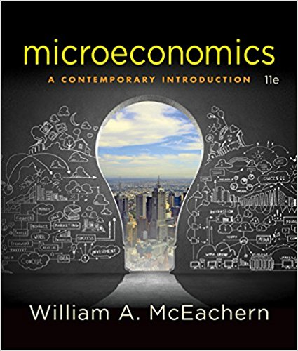 Test bank for Microeconomics: A Contemporary Introduction 11th Edition by Mceachern