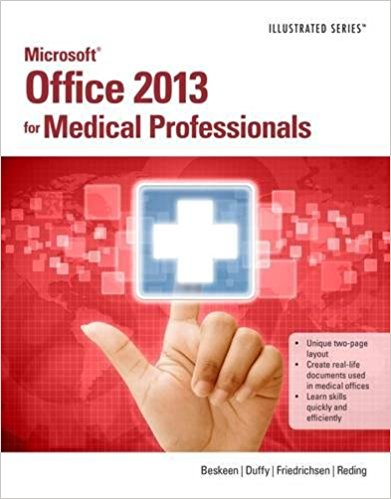 Test bank for Microsoft® Office 2013 for Medical Professionals 1st Edition by Beskeen