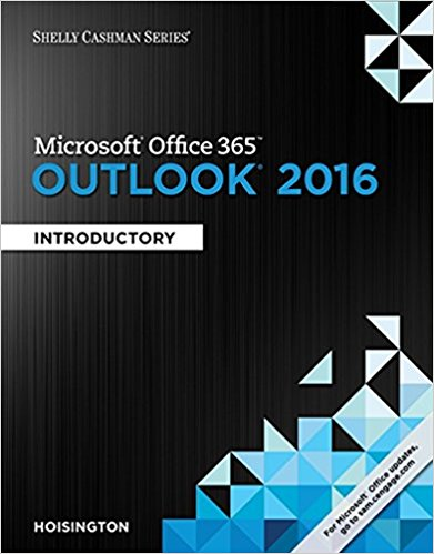 Test bank for Microsoft® Office 365 & Outlook 2016: Introductory 1st Edition by Hoisington