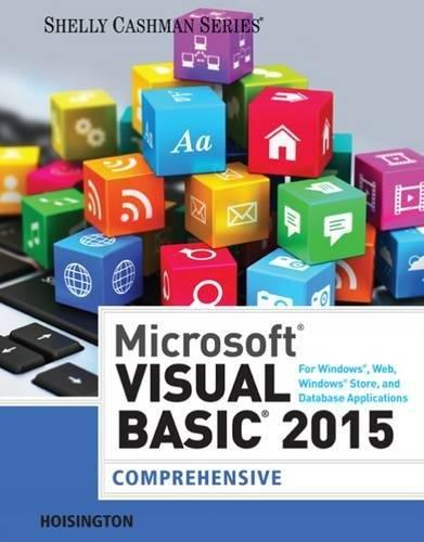 Test bank for Microsoft Visual Basic 2015 for Windows, Web, Windows Store, and Database Applications: Comprehensive 1st Edition by Hoisington