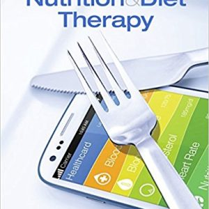 Test bank for Nutrition & Diet Therapy 12th Edition by Roth