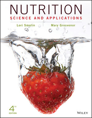 Test bank for Nutrition: Science and Applications 4th Edition by Smolin