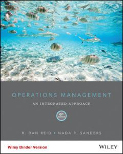 Test bank for Operations Management: An Integrated Approach 6th Edition by Reid