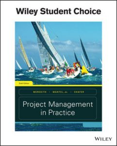 Test bank for Project Management in Practice 6th Edition by Meredith