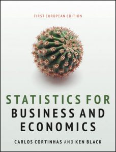 Test bank for Statistics for Business and Economics 1st Edition by Cortinhas