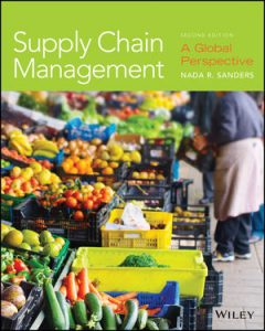 Test bank for Supply Chain Management: A Global Perspective 2nd Edition by Sanders