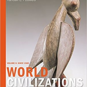 Test bank for World Civilizations 8th Volume II Edition by Adler
