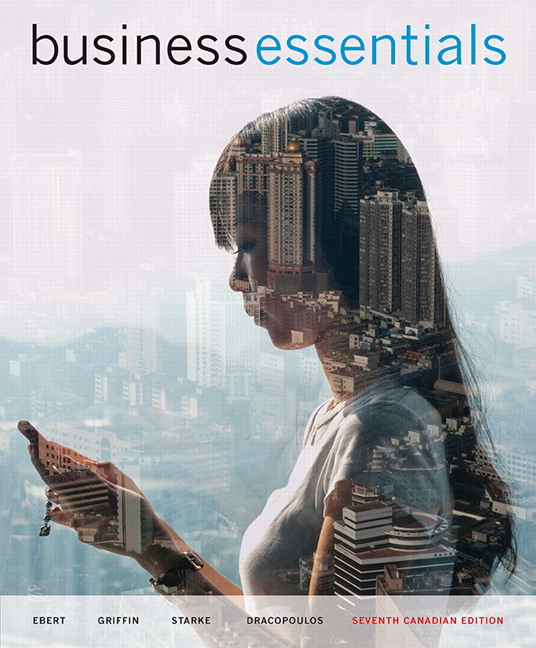 Solution Manual (Complete Download) for Business Essentials, 7th Canadian Edition, Ronald J. Ebert, Ricky W. Griffin, Frederick A. Starke, George Dracopoulos, ISBN-10: 0133581977, ISBN-13: 9780133581973, Instantly Downloadable Solution Manual, Complete (ALL CHAPTERS) Solution Manual