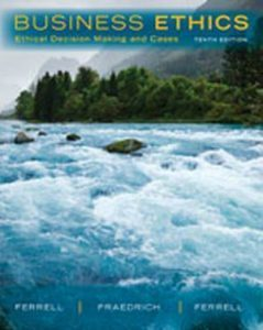 Solution Manual (Complete Download) for Business Ethics: Ethical Decision Making & Cases, 10th Edition, O. C. Ferrell, John Fraedrich, Linda Ferrell, ISBN-10: 1285423712, ISBN-13: 9781285423715, Instantly Downloadable Solution Manual, Complete (ALL CHAPTERS) Solution Manual
