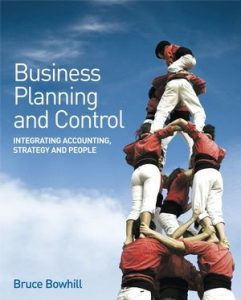 Solution Manual (Complete Download) for Business Planning and Control: Integrating Accounting, Strategy, and People, Bruce Bowhill, ISBN : 978-0-470-06177-0, ISBN : 9780470061770, Instantly Downloadable Solution Manual, Complete (ALL CHAPTERS) Solution Manual