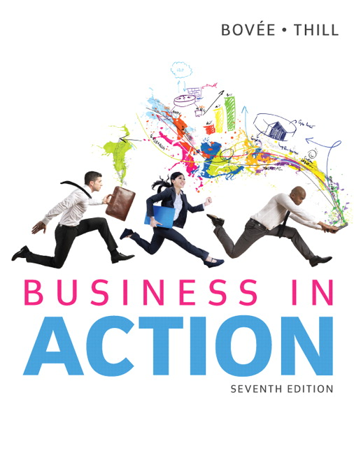 Solution Manual (Complete Download) for Business in Action, 7/E, Courtland L. Bovee, John V. Thill, ISBN-10: 0133773892, ISBN-13: 9780133773897, ISBN-10: 0133774775, ISBN-13: 9780133774771, ISBN-10: 0133810585, ISBN-13: 9780133810585, Instantly Downloadable Solution Manual, Complete (ALL CHAPTERS) Solution Manual