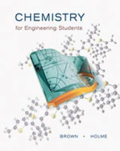 Solution Manual (Complete Download) for Chemistry for Engineering Students, 1st Edition, Larry Brown, Tom Holme, ISBN-10: 0534389740, ISBN-13: 9780534389741, Instantly Downloadable Solution Manual, Complete (ALL CHAPTERS) Solution Manual