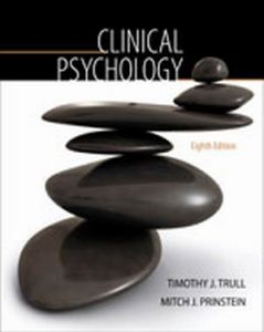 Solution Manual (Complete Download) for Clinical Psychology, 8th Edition, Timothy Trull, Mitch Prinstein, ISBN-10: 0-495-50822-5, ISBN-13: 978-0-495-50822-9, ISBN-10: 0495508225, ISBN-13: 9780495508229, Instantly Downloadable Solution Manual, Complete (ALL CHAPTERS) Solution Manual