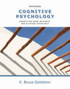 Solution Manual (Complete Download) for Cognitive Psychology: Connecting Mind, Research and Everyday Experience, 3rd Edition, E. Bruce Goldstein, ISBN-10: 0840033559, ISBN-13: 9780840033550, Instantly Downloadable Solution Manual, Complete (ALL CHAPTERS) Solution Manual