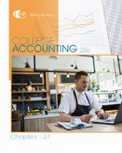 Solution Manual (Complete Download) for College Accounting, Chapters 1-27, 22nd Edition, James A. Heintz, Robert W. Parry, ISBN-10: 130566616X, ISBN-13: 9781305666160, Instantly Downloadable Solution Manual, Complete (ALL CHAPTERS) Solution Manual