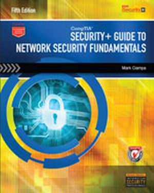 Solution Manual (Complete Download) for CompTIA Security+ Guide to Network Security Fundamentals, 5th Edition, Mark Ciampa, ISBN-10: 1305093917, ISBN-13: 9781305093911, Instantly Downloadable Solution Manual, Complete (ALL CHAPTERS) Solution Manual