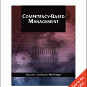 Solution Manual (Complete Download) for Competency-Based Management, International Edition, 11th Edition, John W. Slocum Jr., Susan E. Jackson, Don Hellriegel, ISBN-10: 0324539673, ISBN-13: 9780324539677, Instantly Downloadable Solution Manual, Complete (ALL CHAPTERS) Solution Manual