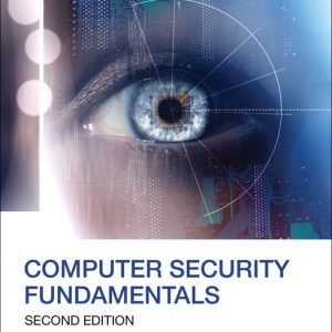 Solution Manual (Complete Download) for Computer Security Fundamentals, 2/E, William (Chuck) Easttom, II, ISBN-10: 0789748908, ISBN-13: 9780789748904, Instantly Downloadable Solution Manual, Complete (ALL CHAPTERS) Solution Manual